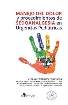 MANEJO DEL DOLOR Y PROCEDIMIENTOS DE SEDOANALGESIA EN URGENCIAS PEDIÁTRICAS