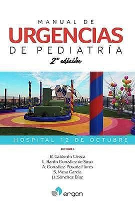 MANUAL DE URGENCIAS DE PEDIATRIA (HOSPITAL 12 DE OCTUBRE)