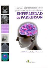 MANUAL DE INTERPRETACIÓN DE PRUEBAS COMPLEMENTARIAS EN ENFERMEDAD DE PARKINSON
