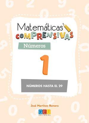 NÚMEROS 1 NÚMEROS HASTA EL 20. MATEMÁTICAS COMPRENSIVAS