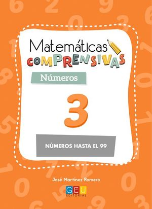 MATEMATICAS COMPRENSIVAS NUMEROS 3 NÚMEROS HASTA EL 99