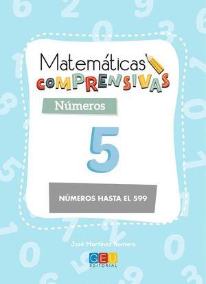 MATEMATICAS COMPRENSIVAS NUMEROS 5 NÚMEROS HASTA EL 599