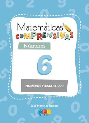 MATEMATICAS COMPRENSIVAS NUMEROS 6 NÚMEROS HASTA EL 999