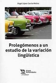 PROLEGOMENOS A UN ESTUDIO DE LA VARIACION LINGUISTICA