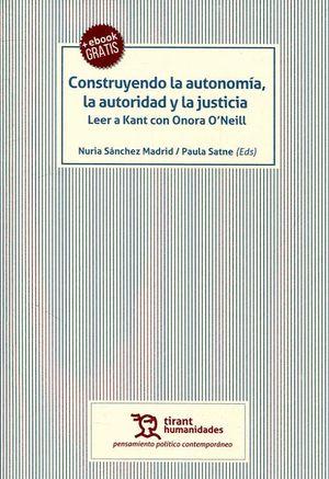 CONSTRUYENDO LA AUTONOMIA, LA AUTORIDAD Y LA JUSTICIA