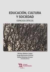 EDUCACION, CULTURA Y SOCIEDAD. ESPACIOS CRITICOS