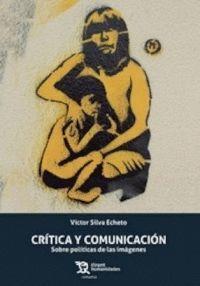 CRÍTICA Y COMUNICACIÓN. SOBRE POLÍTICAS DE LAS IMÁGENES