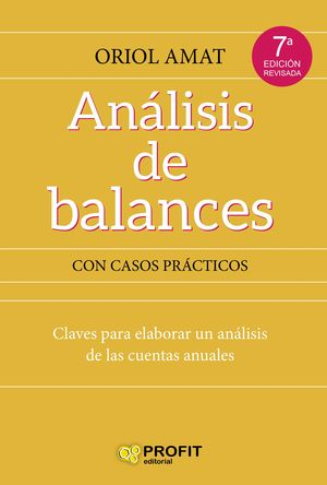 ANALISIS DE BALANCES. CON CASOS PRACTICOS RESUELTOS