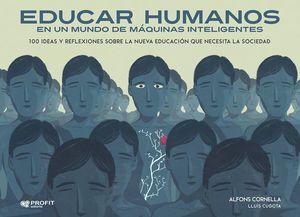 EDUCAR HUMANOS EN UN MUNDO DE MÁQUINAS INTELIGENTES