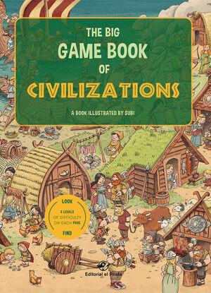 THE BIG GAME BOOK OF CIVILIZATIONS