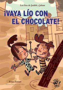 VAYA LIO CON EL CHOCOLATE!