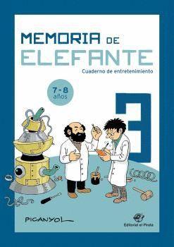 MEMORIA DE ELEFANTE 3: CUADERNO DE ENTRETENIMIENTO