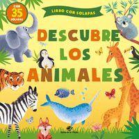 DESCUBRE LOS ANIMALES. LIBRO CON SOLAPAS
