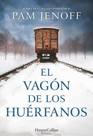 EL VAGON DE LOS HUERFANOS