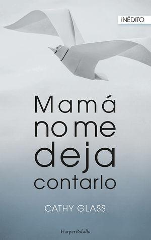 MAMA NO ME DEJA CONTARLO