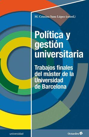 POLÍTICA Y GESTIÓN UNIVERSITARIA