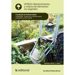 MANTENIMIENTO Y MEJORA DE ELEMENTOS NO VEGETALES. AGAO0208 - INSTALACIÓN Y MANTE