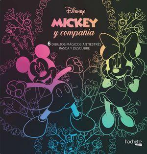 MICKEY Y COMPAÑÍA. 6 DIBUJOS MAGICOS ANTIESTRÉS RASCA Y DESCUBRE