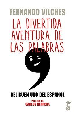 LA DIVERTIDA AVENTURA DE LAS PALABRAS