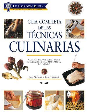 GUIA COMPLETA DE LAS TECNICAS CULINARIAS
