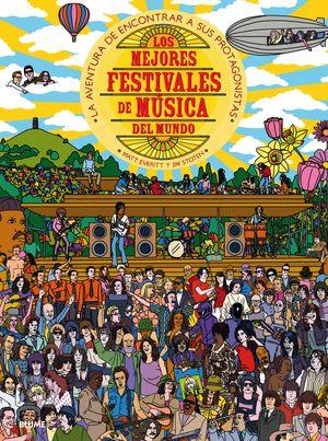 LOS MEJORES FESTIVALES DE MUSICA DEL MUNDO