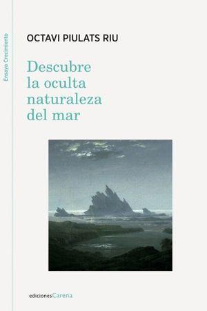DESCUBRE LA OCULTA NATURALEZA DEL MAR