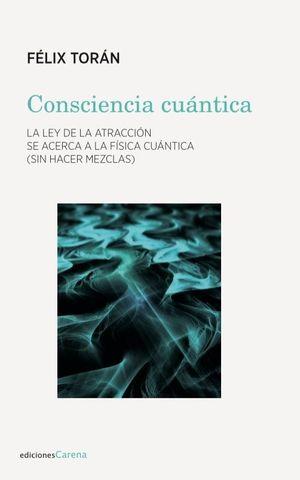CONSCIENCIA CUÁNTICA