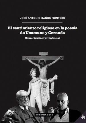 EL SENTIMIENTO RELIGIOSO EN LA POESIA DE UNAMUNO Y CERNUDA