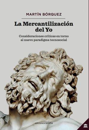 LA MERCANTILIZACIÓN DEL YO