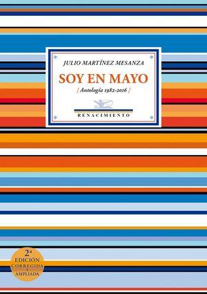 SOY EN MAYO (ANTOLOGÍA 1982-2016)