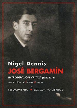JOSÉ BERGAMÍN. INTRODUCCIÓN CRÍTICA (1920-1936)