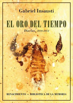 EL ORO DEL TIEMPO DIARIOS, 2010-2013