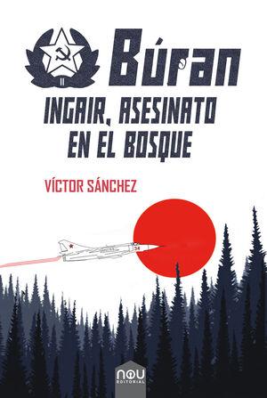 INGAIR, ASESINATO EN EL BOSQUE