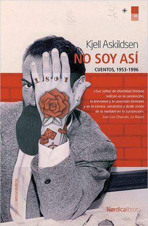 NO SOY ASÍ. CUENTOS 1983-2008