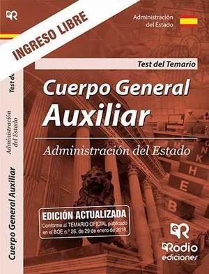 CUERPO GENERAL AUXILIAR DE LA ADMINISTRACION DEL ESTADO. TEST DEL TEMARIO