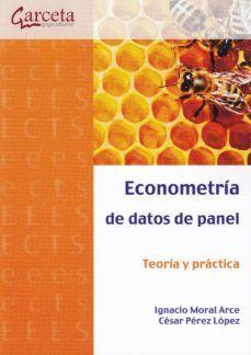 ECONOMETRIA DE DATOS DE PANEL. TEORÍA Y PRÁCTICA