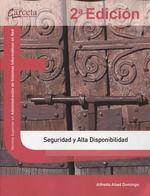 SEGURIDAD Y ALTA DISPONIBILIDAD. 2ª EDICIÓN