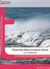 DESARROLLO WEB EN ENTORNO CLIENTE CON JAVASCRIPT