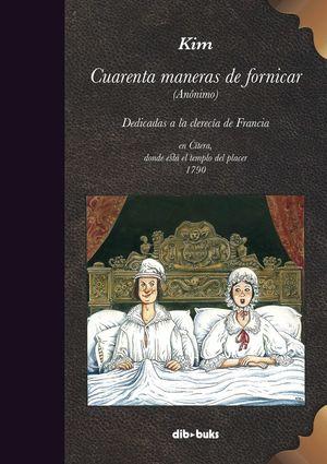 CUARENTA MANERAS DE FORNICAR