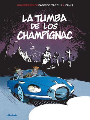 LA TUMBA DE LOS CHAMPIGNAC