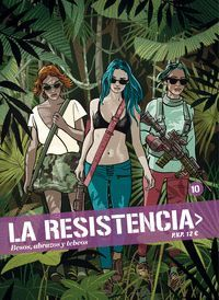 LA RESISTENCIA 10
