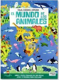 EL MUNDO DE LOS ANIMALES. VIAJA, CONOCE, EXPLORA (CAJA)