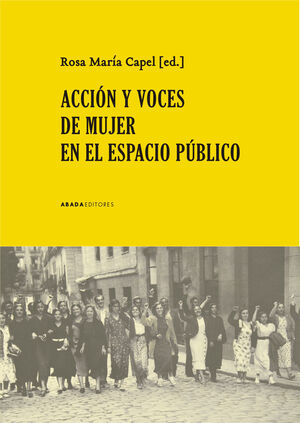 ACCION Y VOCES DE MUJER EN EL ESPACIO PUBLICO