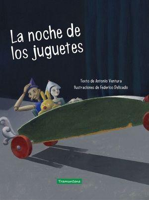 LA NOCHE DE LOS JUGUETES