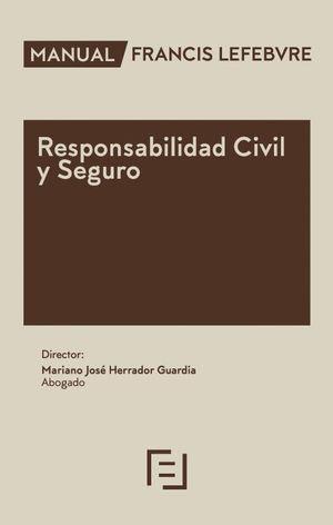 MANUAL RESPONSABILIDAD CIVIL Y SEGURO