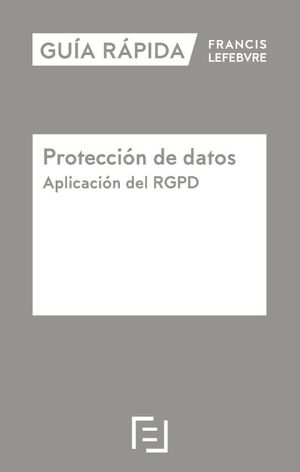 PROTECCIÓN DE DATOS. APLICACIÓN DEL RGPD