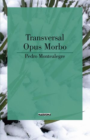 TRANSVERSAL. OPUS MORBO