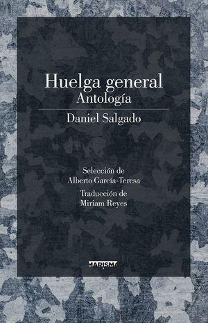 HUELGA GENERAL. ANTOLOGÍA