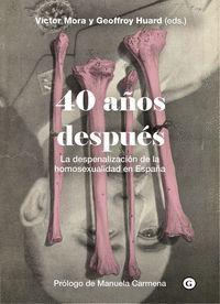 40 AÑOS DESPUES