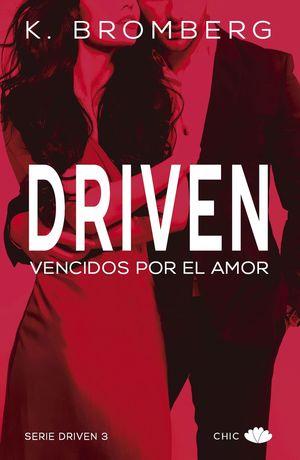 DRIVEN III VENCIDOS POR EL AMOR